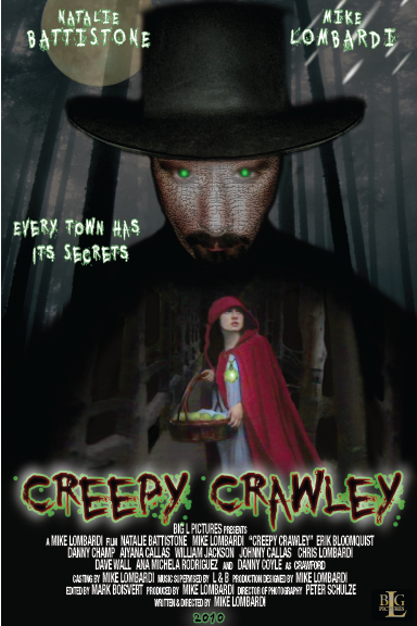 Independent Film:  Creepy Crawley